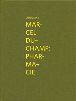 Marcel Duchamp: Pharmacie