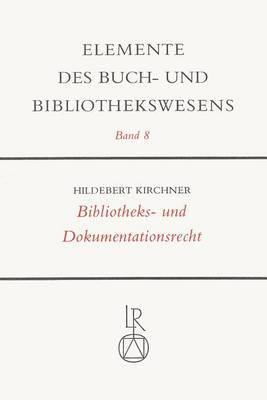 Bibliotheks- Und Dokumentationsrecht