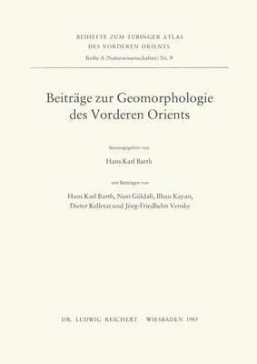 Beitrage Zur Geomorphologie Des Vorderen Orients: Erlauterungen Zur Tavo-Karte a III 6.1-6.3, Geomorphologische Beispiele