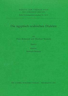 Die Agyptisch-Arabischen Dialekte. Glossar Arabisch-Deutsch
