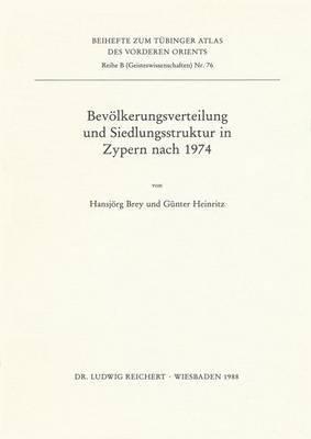 Bevolkerungsverteilung Und Siedlungsstruktur in Zypern Nach 1974