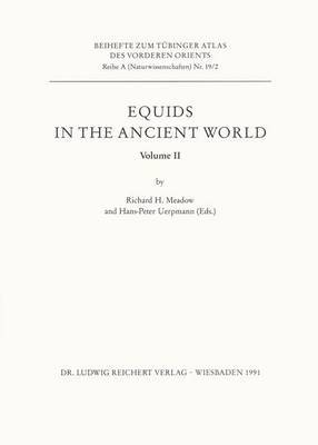 Equids in the Ancient World: v. 2
