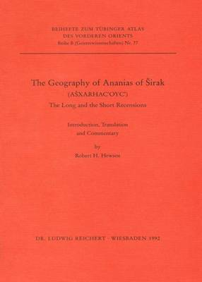 Geography of Ananias of Sirak: Aesxarhacoyc, the Long and the Short Recensions