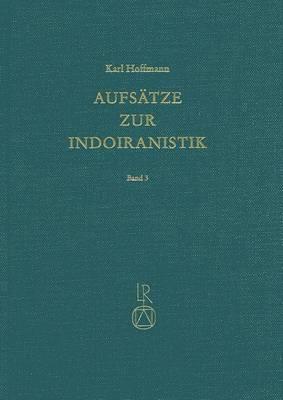 Aufsatze Zur Indoiranistik