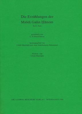Die Erzahlungen Der Masdi Galin Hanom: Teil 1: Text