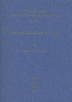 Berliner Griechische Papyri: Christliche Literarische Texte Und Urkunden Aus Dem 3. Bis 8. Jahrhundert N. Chr.