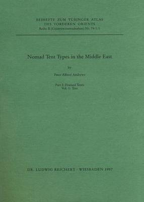 Nomad Tent Types in the Middle East: Pt. 1
