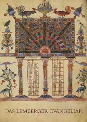 Das Lemberger Evangeliar: Eine Wiederentdeckte Armenische Bilderhandschrift Des 12. Jahrhunderts