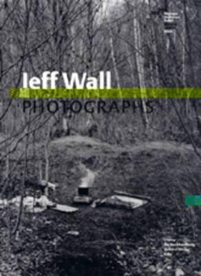 Jeff Wall: Photographs
