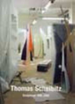 Thomas Scheibitz: Sculptures 1998 - 2003