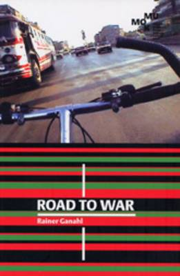 Rainer Ganahl: Road to War
