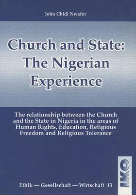 Church and State: The Nigerian Experience