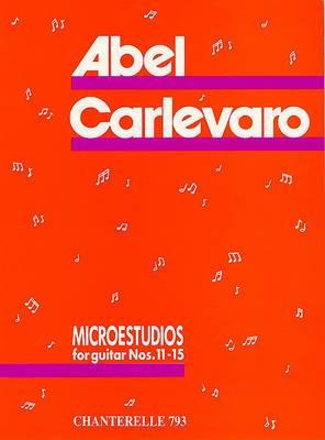Abel Carlevaro Microstudios, Volume 3: Microestudios for Guitar Nos. 11-15