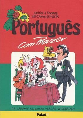 Portugues Com Prazer. Paket Teil 1: Paket Lehrbuch, Schlussel Und Kassette