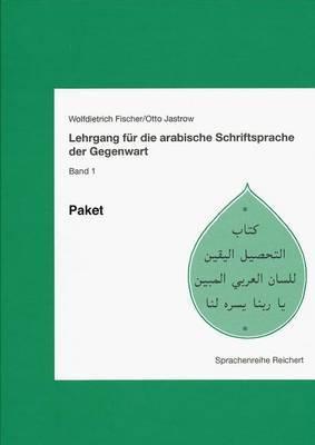 Lehrgang Fur Die Arabische Schriftsprache Der Gegenwart. Paket: Paket Lehrbuch, Beiheft Und Kassetten