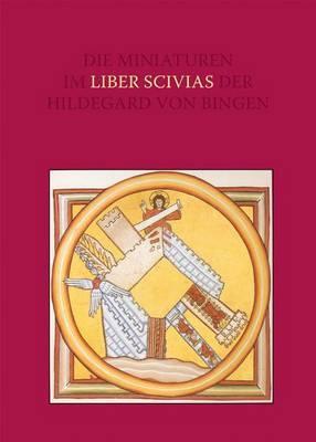 Miniaturen Im Liber Scivias Der Hildegard Von Bingen: Die Wucht Der Vision Und Die Ordnung Der Bilder