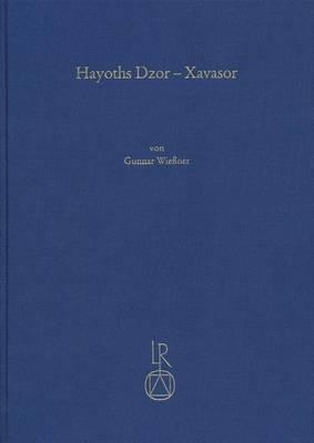 Hayoths Dzor - Xavasor: Ethnische, Okonomische Und Kulturelle Transformation Eines Landlichen Siedlungsgebietes in Der Ostlichen Turkei Seit Dem 19. Jahrhundert