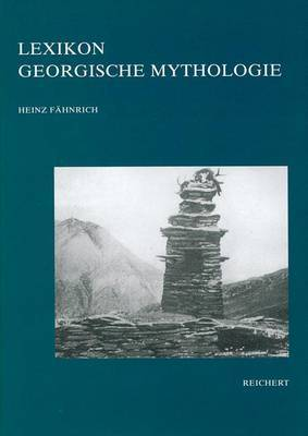 Lexikon Georgische Mythologie