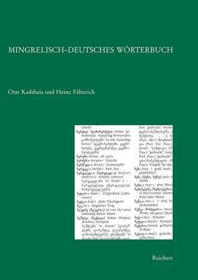 Mingrelisch-Deutsches Worterbuch