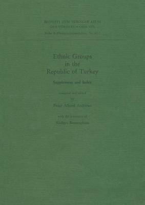 Ethnic Groups in the Republic of Turkey: Supplement and Index