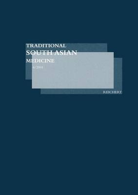 Traditional South Asian Medicine Tsam, Vol. 6
