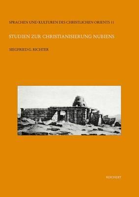 Studien Zur Christianisierung Nubiens