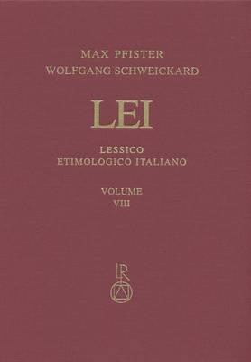 Lessico Etimologico Italiano. Band 8 (VIII): Bullare-*Bz- / Indice
