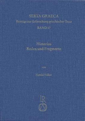 Himerios. Reden Und Fragmente: Einfuhrung, Ubersetzung Und Kommentar