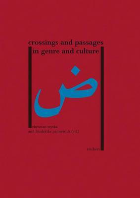 Crossings and Passages in Genre and Culture