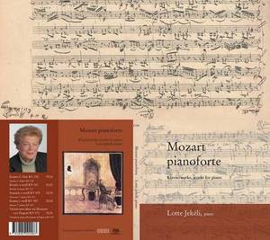 Mozart Pianoforte: Klavierwerke, Works for Piano
