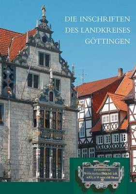 Die Inschriften Des Landkreises Gottingen