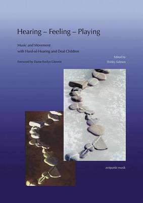 Hearing-Feeling-Playing: Music and Movement with Hard-Of-Hearing and Deaf Children