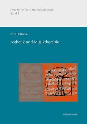 Asthetik Und Musiktherapie