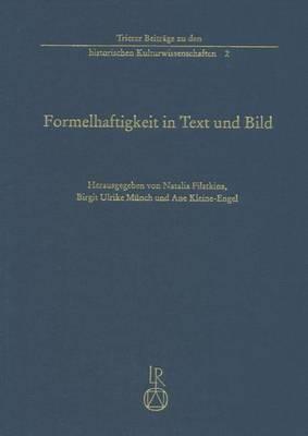 Formelhaftigkeit in Text Und Bild