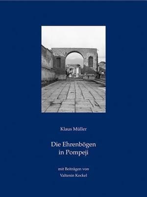Die Ehrenbogen In Pompeji