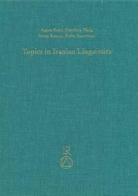 Topics in Iranian Linguistics