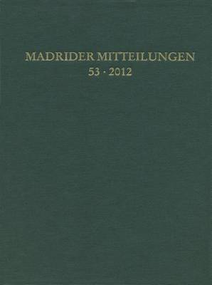 Madrider Mitteilungen 53 (2012)