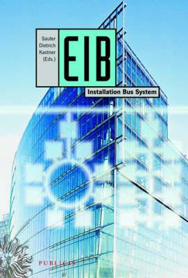 EIB: Installation Bus System