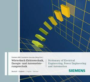 Woerterbuch Industrielle Elektrotechnik, Energie- und Automatisierungstechnik / Dictionary of Electrical Engineering, Power Engineering and Automation: CD-ROM Deutsch-Englisch / English-German. CD-ROM Edition 2011