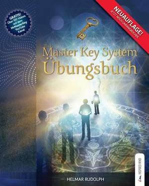 Das Master Key System Ubungsbuch