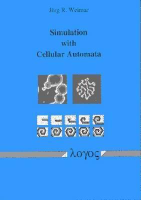 Simulation with Cellular Automata