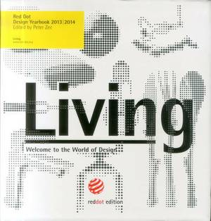 Red Dot Design Yearbook 2013/2014: 3 Volumes: Living, Doing & Working