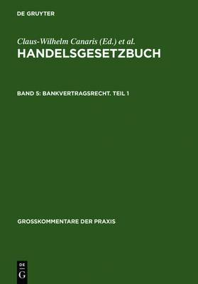 Bankvertragsrecht. Teil 1