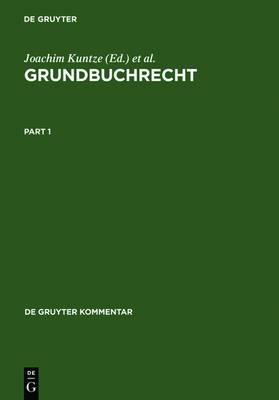 Grundbuchrecht: Kommentar zu Grundbuchordnung und Grundbuchverfugung einschliesslich Wohnungseigentumsgrundbuchverfugung