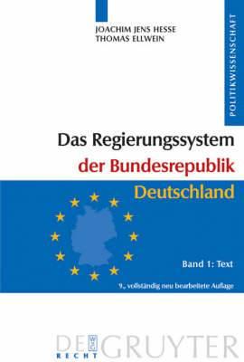 Regierungssystem der Bundesrepublik Deutschland: v. 1: Text: v. 2: Materialien