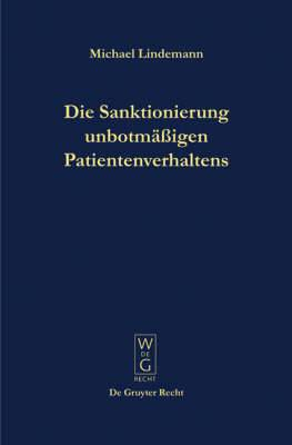 Die Sanktionierung unbotmassigen Patientenverhaltens: Disziplinarische Aspekte des psychiatrischen Massregelvollzuges
