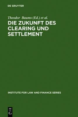 Die Zukunft des Clearing und Settlement