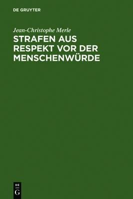 Strafen Aus Respekt VOR Der Menschenwurde