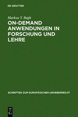 On-Demand Anwendungen in Forschung Und Lehre: Die  ffentliche Zug nglichmachung F r Unterricht Und Forschung Im Rechtsvergleich Zwischen Schweden Und Deutschland