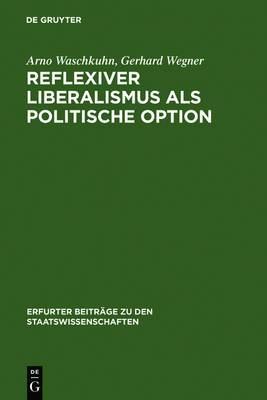 Reflexiver Liberalismus ALS Politische Option